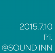 2015.7.10@SOUND INN.png